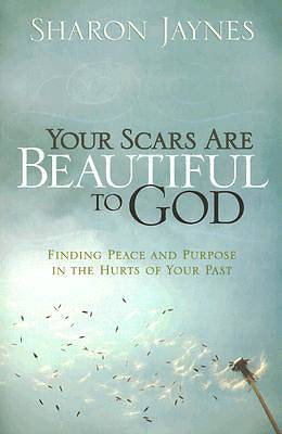 Your Scars Are Beautiful to God [ePub Ebook]
