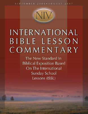 International Bible Lesson Commentary - New International Version 2006-2007