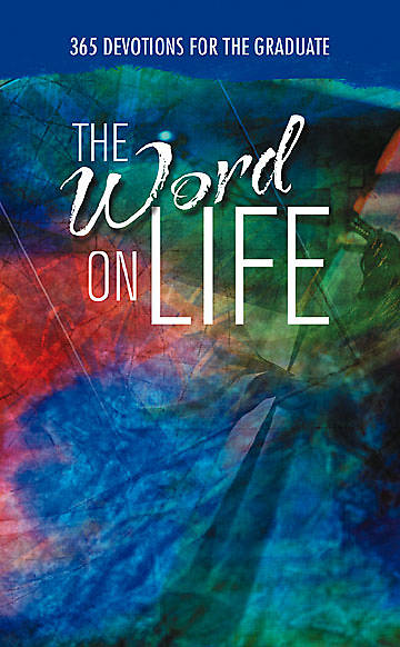 The Word on Life
