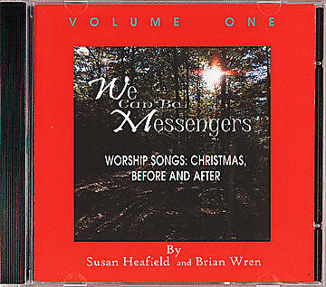 We Can Be Messengers CD