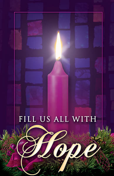 Picture of Fill Us All With Hope Advent Week 1 Bulletin (Pkg of 100)