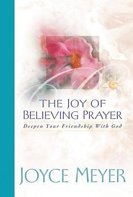 Joy of Believing Prayer