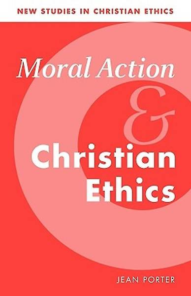 Picture of Moral Action and Christian Ethics