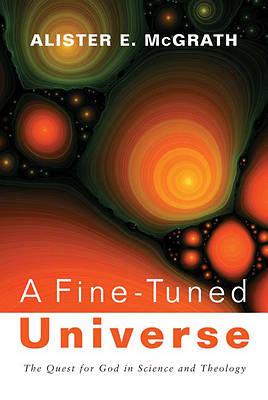Picture of A Fine-Tuned Universe