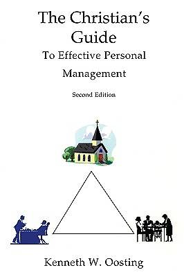 The Christians Guide to Effective Personal Management, Second Edition