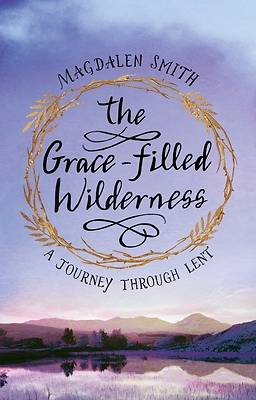 Picture of The Grace-Filled Wilderness