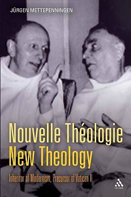 Nouvelle Thologie - New Theology