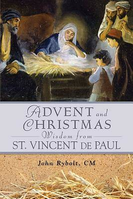 Picture of Advent and Christmas Wisdom from St. Vincent de Paul