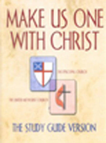 Make Us One with Christ