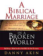 Biblical Marriage in a Broken World