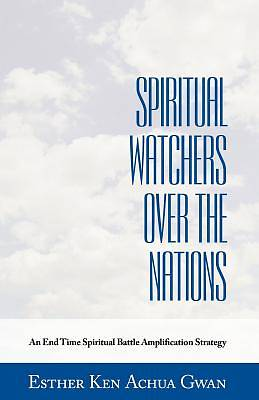 Spiritual Watchers Over the Nations