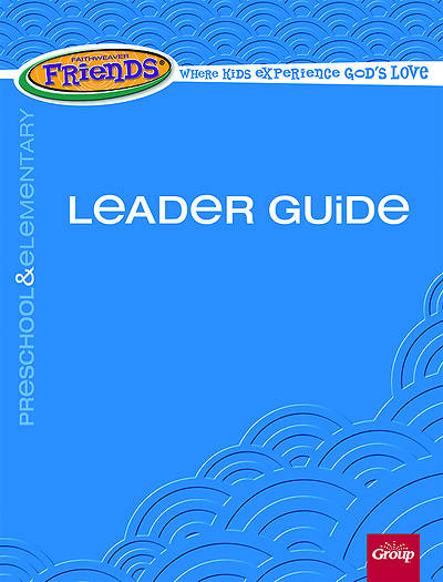 Picture of Faithweaver Friends Preschool & Elementary Leader Guide Spring 2015