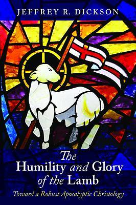 The Humility and Glory of the Lamb