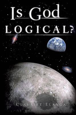 Is God Logical?