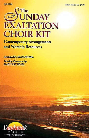 The Sunday Exaltation Choir Kit Book 2-part Mixed