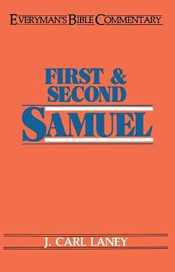 First & Second Samuel- Everymans Bible Commentary