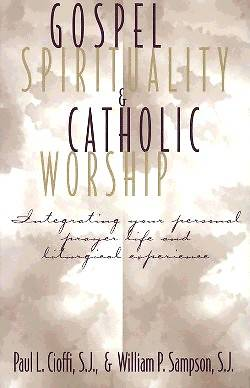 Picture of Gospel Spirituality and Catholic Worship