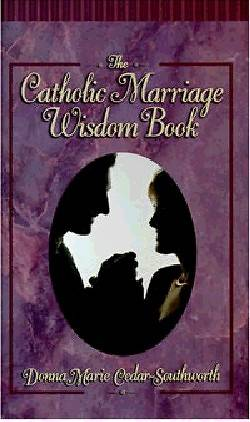 Picture of The Catholic Marriage Wisdom Book