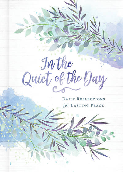 Picture of In the Quiet of the Day - eBook [ePub]