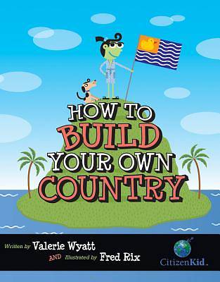 Picture of How to Build Your Own Country