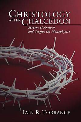 Christology After Chalcedon