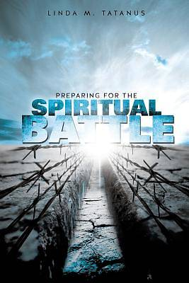 Preparing for the Spiritual Battle
