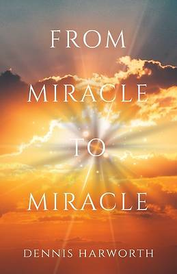 Picture of From Miracle to Miracle