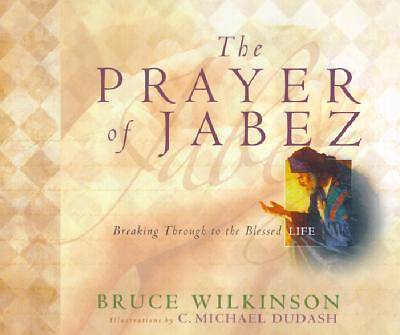 The Prayer of Jabez Gift Edition