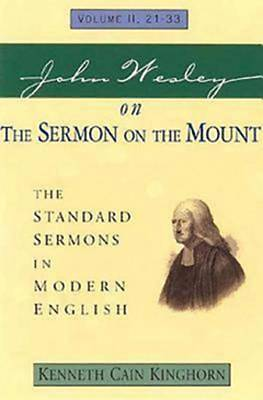 John Wesley on The Sermon on the Mount Volume 2