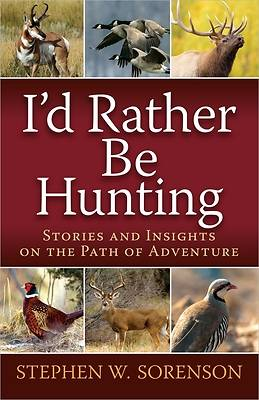 Picture of I'd Rather Be Hunting