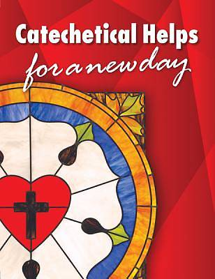 Catechetical Helps for Today