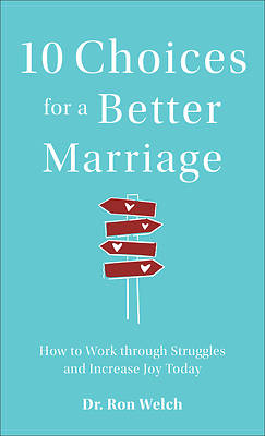 Picture of 10 Choices for a Better Marriage