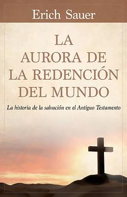 Picture of La Aurora de la Redención del Mundo
