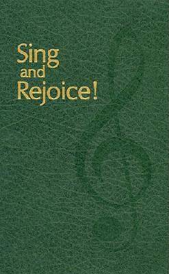 Sing and Rejoice!