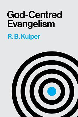 God Centered Evangelism