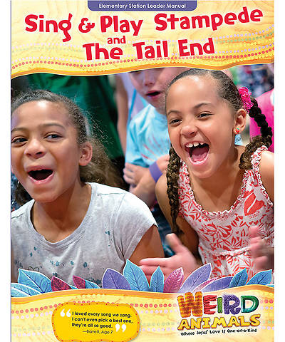 Group VBS 2014 Weird Animals Sing & Play Stampede & the Tail End Leader Manual