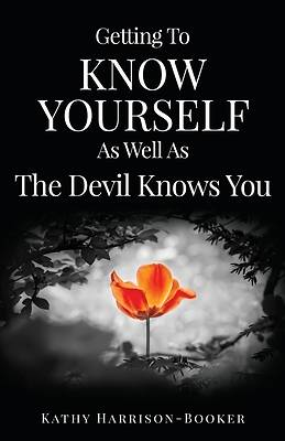Picture of Getting to Know Yourself as Well as the Devil Knows You