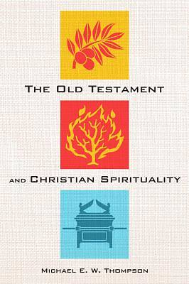 Picture of The Old Testament and Christian Spirituality