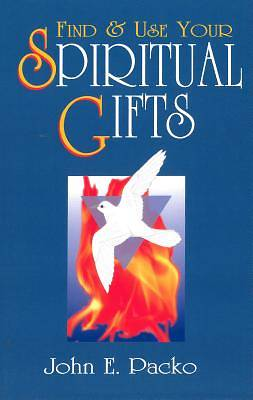 Find & Use Your Spiritual Gifts