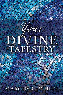 Picture of Your Divine Tapestry