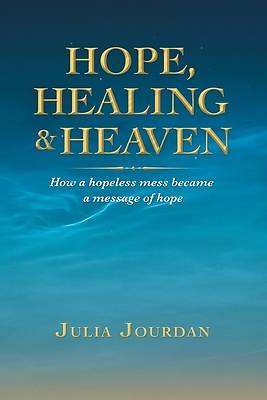 Picture of Hope, Healing & Heaven