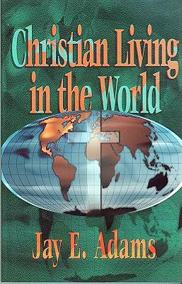 Picture of Christian Living in the World