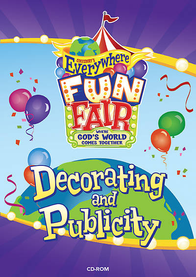 Vacation Bible School 2013 Everywhere Fun Fair Decorating and Publicity CD-ROM VBS