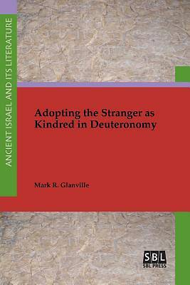 Picture of Adopting the Stranger as Kindred in Deuteronomy