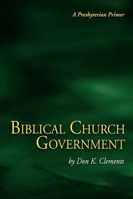 Biblical Church Government