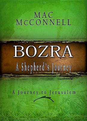 Bozra, a Shepherds Journey