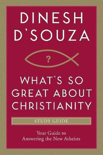 Whats So Great about Christianity Study Guide