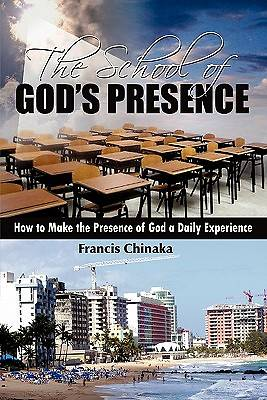 The School of Gods Presence