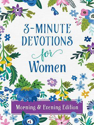 Picture of 3-Minute Devotions for Women Morning and Evening Edition