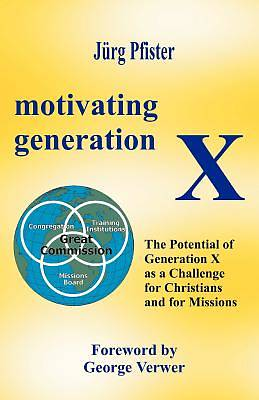 Motivating Generation X